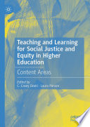 Teaching and Learning for Social Justice and Equity in Higher Education