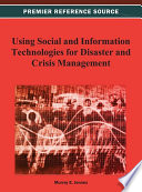 Using Social And Information Technologies For Disaster And Crisis Management Book PDF