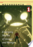 """""""Emerging Worlds of Anime and Manga"""" by Frenchy Lunning"""