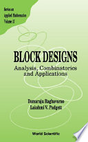 Block Designs  : Analysis, Combinatorics, and Applications