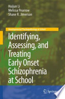 Identifying  Assessing  and Treating Early Onset Schizophrenia at School Book