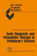 Early Diagnosis and Preventive Therapy in Parkinson   s Disease