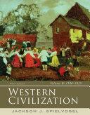 Western Civilization  Volume B  1300 1815