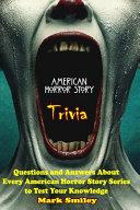 American Horror Story Trivia
