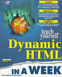 Teach Yourself Dynamic HTML in a Week Book