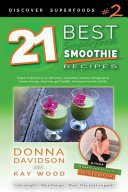 21 Best Superfood Smoothie Recipes   Discover Superfoods  2