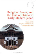 Pdf Religion, Power, and the Rise of Shinto in Early Modern Japan Telecharger
