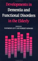 Developments in Dementia and Functional Disorders in the Elderly