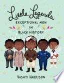 Little Legends: Exceptional Men in Black History image