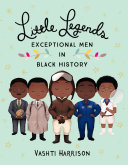 Little Legends: Exceptional Men in Black History Pdf/ePub eBook