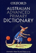 Australian Advanced Primary Dictionary