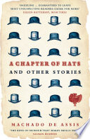A Chapter of Hats  : Selected Stories