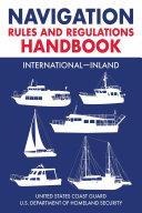 Navigation Rules and Regulations Handbook: International—Inland Pdf/ePub eBook