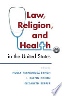 Law Religion And Health In The United States