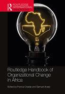 Routledge Handbook of Organizational Change in Africa