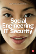 Social Engineering in IT Security  Tools  Tactics  and Techniques Book