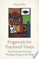 Fragments For Fractured Times