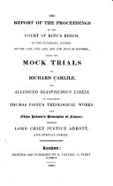 The Report of the Proceedings of the Court of King's Bench, in the Guildhall, London, on the 12th, 13th, 14th, and 15th Days of October