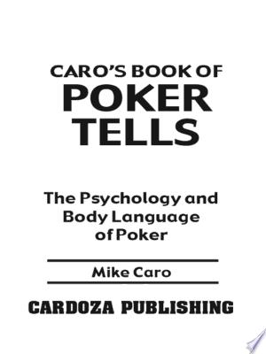 Download Caro's Book of Poker Tells Free Books - EBOOK