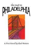 Pdf The Road to Philadelphia Telecharger