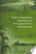Multi stakeholder Platforms for Integrated Water Management