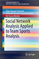 Social Network Analysis Applied to Team Sports Analysis