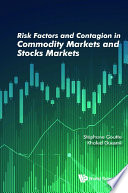 Risk Factors And Contagion In Commodity Markets And Stocks Markets Book