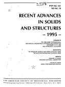 Recent Advances in Solids and Structures