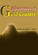 Adventures in Gold Country