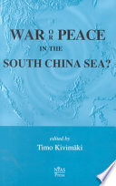 War Or Peace In The South China Sea