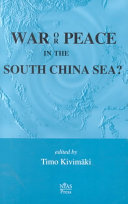 War Or Peace in the South China Sea?