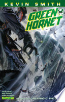 Kevin Smith S Green Hornet Vol 2 Wearing O The Green
