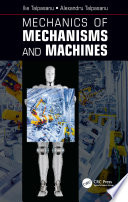Mechanics of Mechanisms and Machines