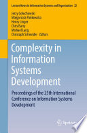 Complexity in Information Systems Development  : Proceedings of the 25th International Conference on Information Systems Development