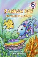Rainbow Fish The Good Luck Charm Book PDF