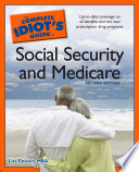 The Complete Idiot s Guide to Social Security And Medicare 2e Book PDF