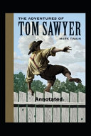 The Adventures of Tom Sawyer Annotated Book