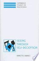 Seeing Through Self Deception