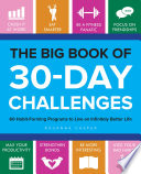 """The Big Book of 30-Day Challenges: 60 Habit-Forming Programs to Live an Infinitely Better Life"" by Rosanna Casper"