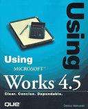 Using Microsoft Works 4.5