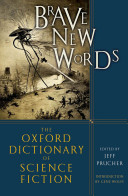 Brave New Words  The Oxford Dictionary of Science Fiction