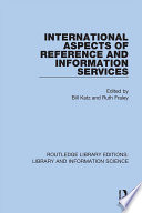 International Aspects of Reference and Information Services Book