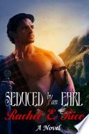 Seduced by an Earl (Historical Fiction Romance) A Novel