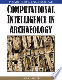 Computational Intelligence in Archaeology Book