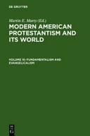 Fundamentalism and Evangelicalism Book