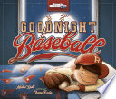 Goodnight Baseball PDF