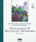 Developing IP Multicast Netwoks