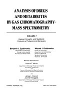 Analysis of Drugs and Metabolites by Gas Chromatography-Mass Spectometry