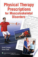 Physical Therapy Prescriptions of Musculoskeletal Disorders