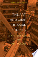 The Art and Craft of Asian Stories